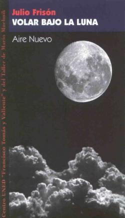 Volar bajo la Luna