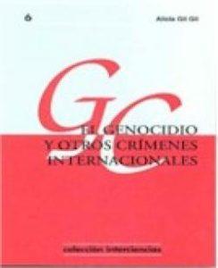 El genocidio y otros crímenes Internacionales