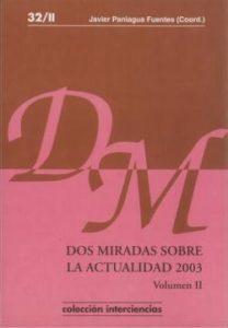 Dos miradas sobre la actualidad 2003. Volumen II