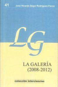 La galería (2008-20212)