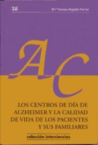 p.3los centros de dia de alzheimer y la calidad de vida de los pacientes y sus familiares
