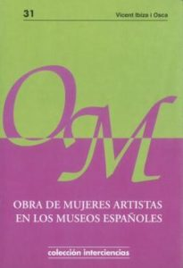p.3obra de mujeres artistas en los museos espanoles