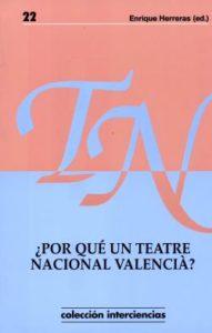 ¿Por qué un teatre nacional valencià?